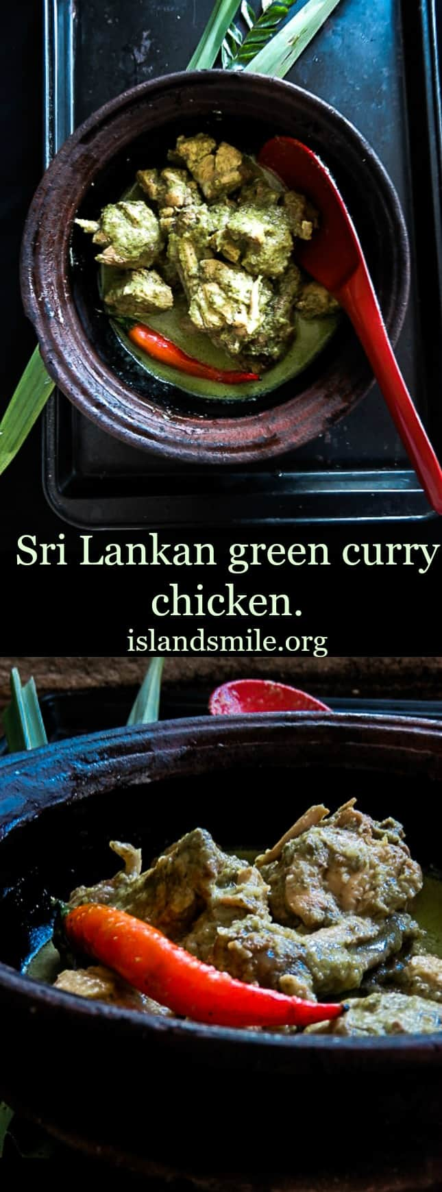 Green curry chicken(Sri lankan) with green chillies and ...