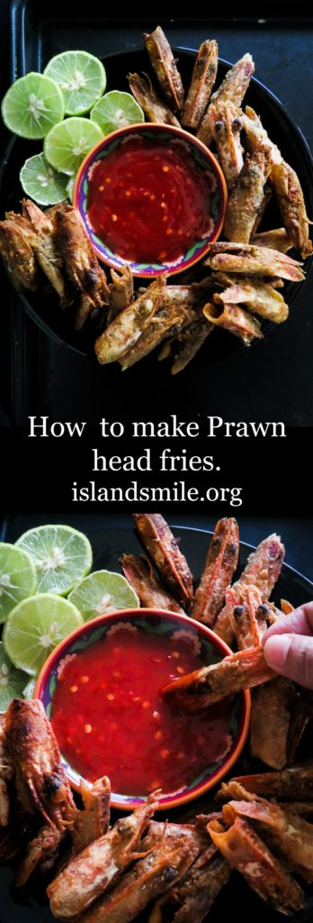 How to make prawn head fries-islandsmile.org-islandsmile.org