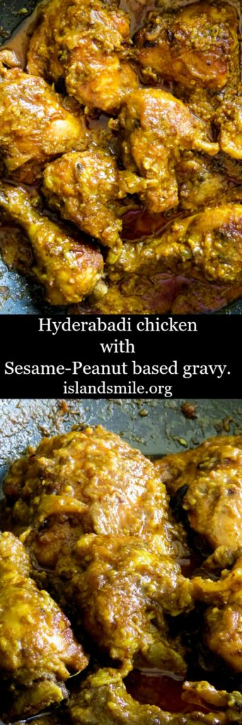 hyderabadi chicken with Sesame- Peanut based gravy-islandsmile.org