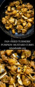 pan-fried turmeric pumpkin-mustard curry-islandsmile.org
